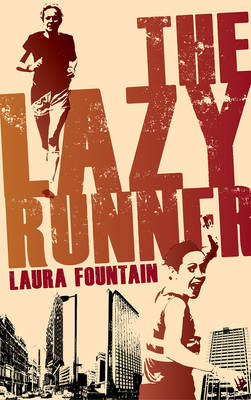 The Lazy Runner - Laura Fountain