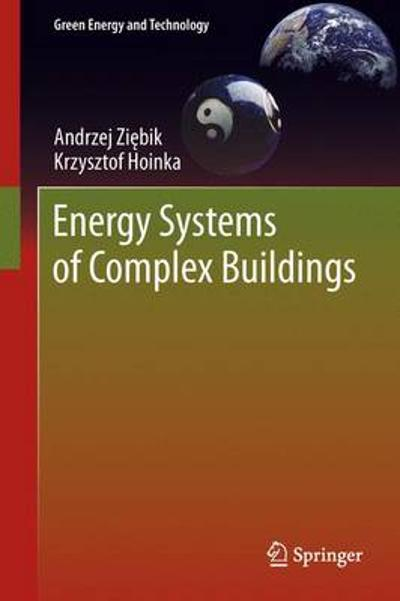 Energy Systems of Complex Buildings - Andrzej Ziebik