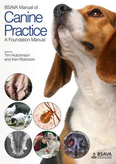 BSAVA Manual of Canine Practice - Tim Hutchinson