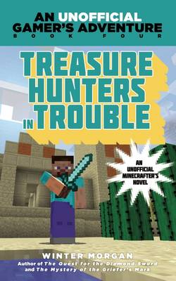 Treasure Hunters in Trouble - Winter Morgan