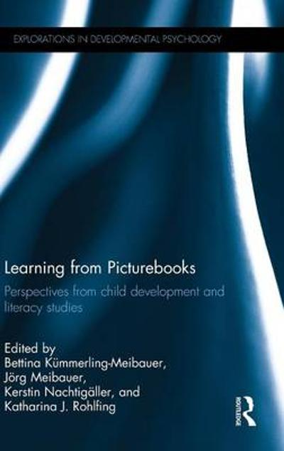 Learning from Picturebooks - Bettina Kummerling-Meibauer