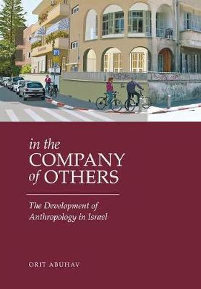 In the Company of Others - Orit Abuhav