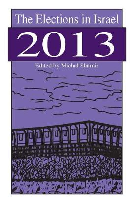 The Elections in Israel 2013 - Michal Shamir