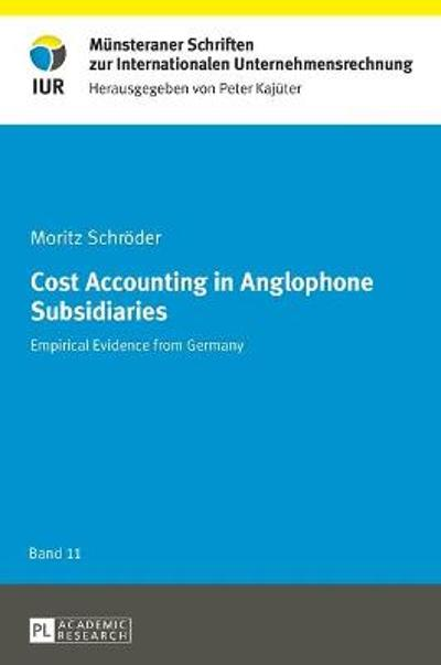 Cost Accounting in Anglophone Subsidiaries - Moritz Schroeder