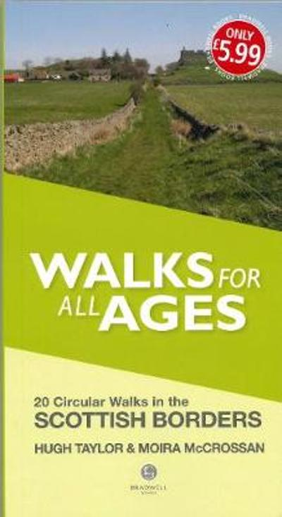 Walks for All Ages Scottish Borders - Hugh Taylor