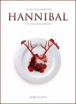 The Art and Making of Hannibal - Jesse McLean