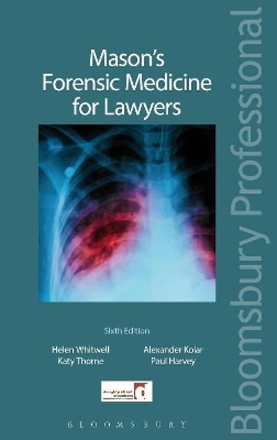 Mason's Forensic Medicine for Lawyers - Professor Helen Whitwell