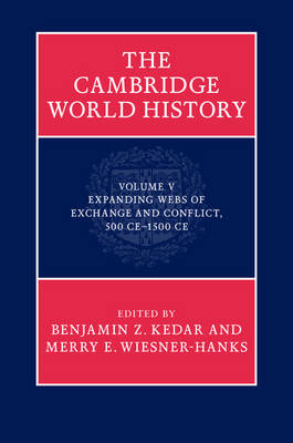 The Cambridge World History - Professor Benjamin Z. Kedar
