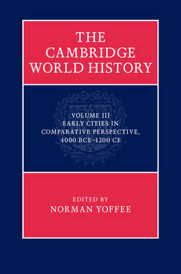 The Cambridge World History - Norman Yoffee