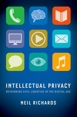Intellectual Privacy - Neil Richards