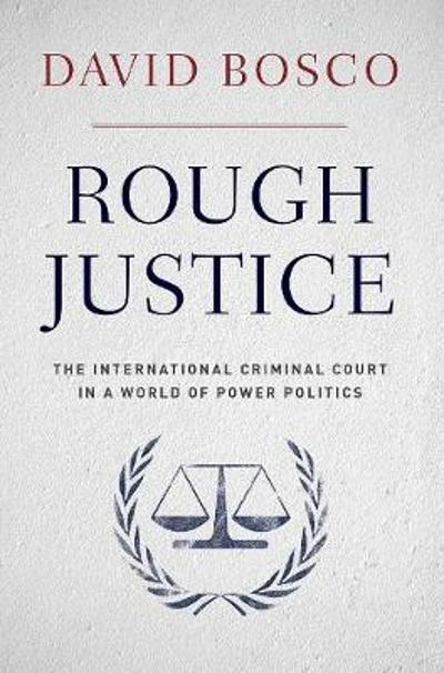 Rough Justice - David L. Bosco