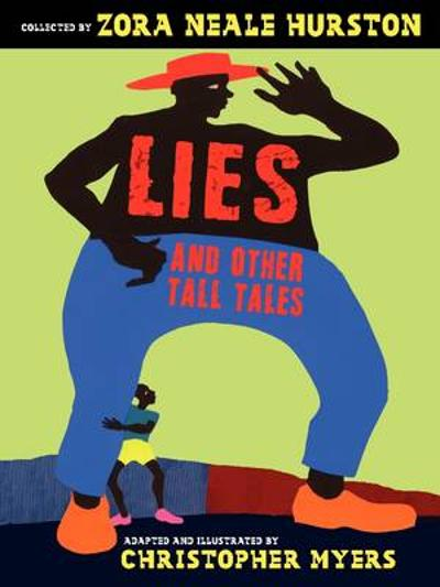 Lies and Other Tall Tales - Zora Neale Hurston