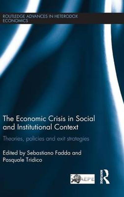 The Economic Crisis in Social and Institutional Context - Sebastiano Fadda
