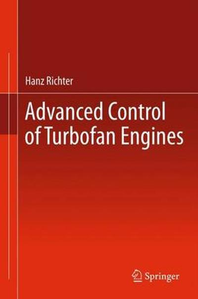 Advanced Control of Turbofan Engines - Hanz Richter