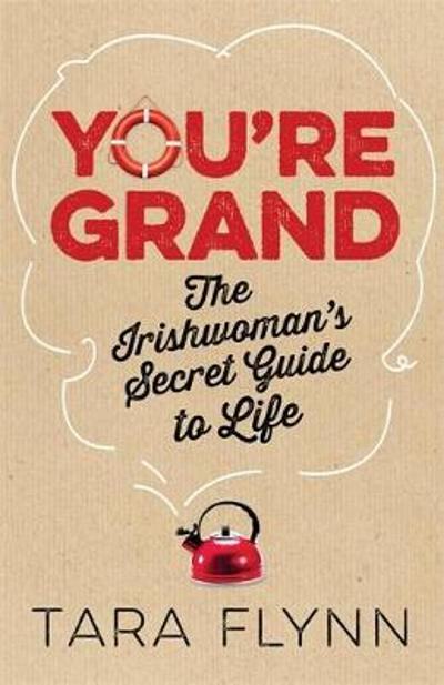You're Grand - Tara Flynn