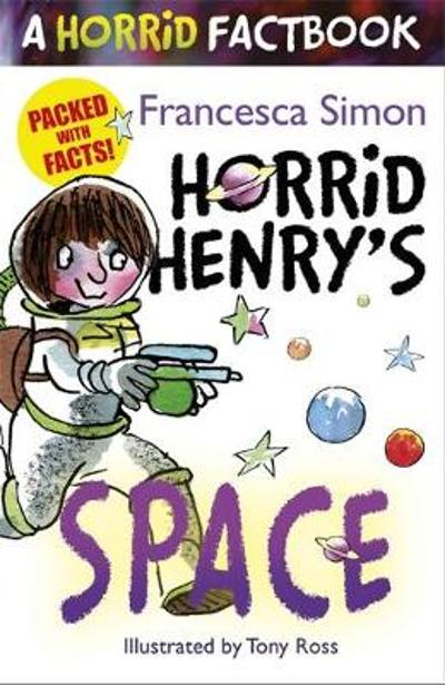 Horrid Henry's Space - Francesca Simon