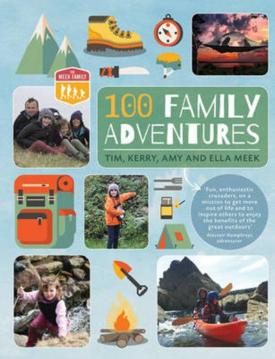100 Family Adventures - Tim Meek