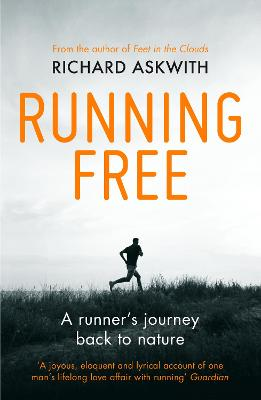 Running Free - Richard Askwith