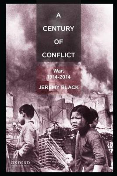 A Century of Conflict - Professor Jeremy Black