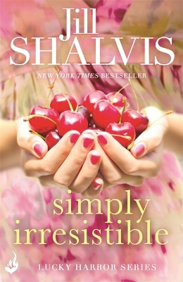 Simply Irresistible: Lucky Harbor 1 - Jill Shalvis