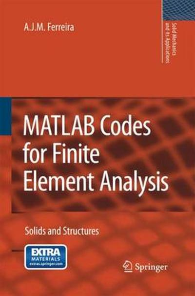 MATLAB Codes for Finite Element Analysis - A. J. M. Ferreira