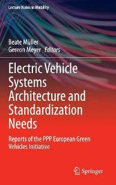 Electric Vehicle Systems Architecture and Standardization Needs - Beate Muller Gereon Meyer