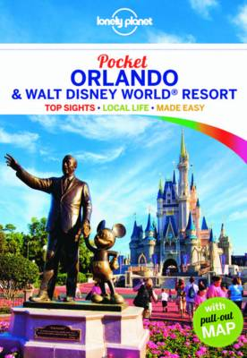Lonely Planet Pocket Orlando & Walt Disney World Resort - Lonely Planet
