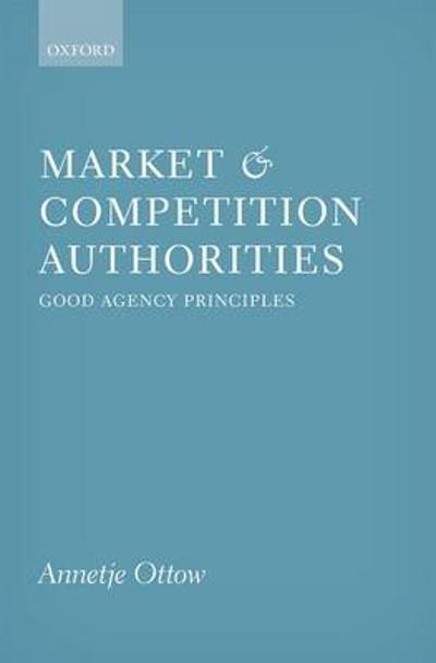 Market and Competition Authorities - Annetje Ottow