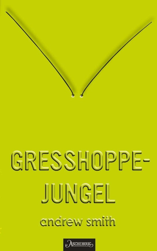 Gresshoppejungel - Andrew Smith