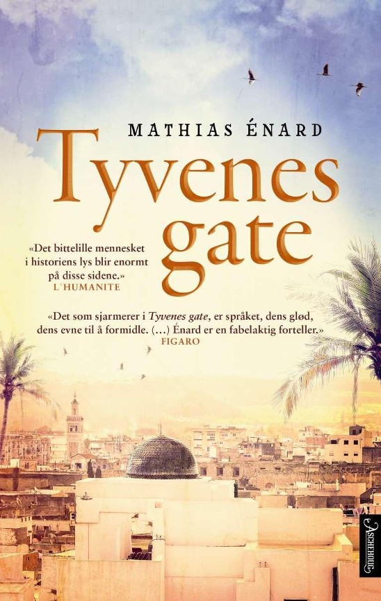 Tyvenes gate - Mathias Énard