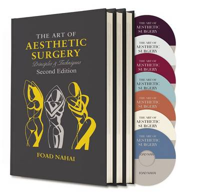 The Art of Aesthetic Surgery - Foad Nahai