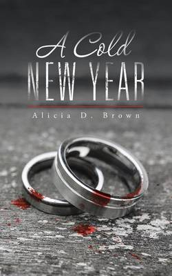 A Cold New Year - Alicia D Brown