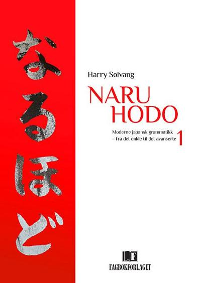 Naru hodo 1 - Harry Solvang