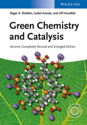 Green Chemistry and Catalysis - R. A. Sheldon