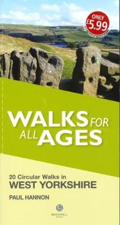 Walks for All Ages West Yorkshire - Paul Hannon