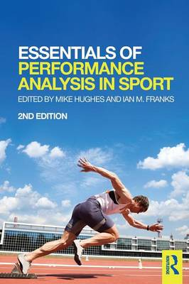 Essentials of Performance Analysis in Sport - Mike Hughes