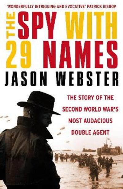 The Spy with 29 Names - Jason Webster