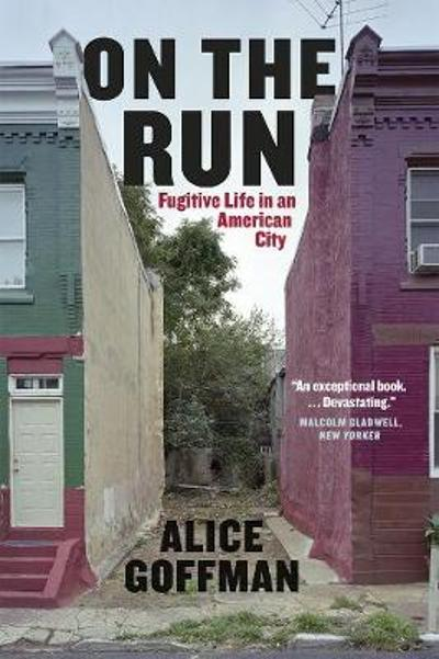 On the Run - Alice Goffman