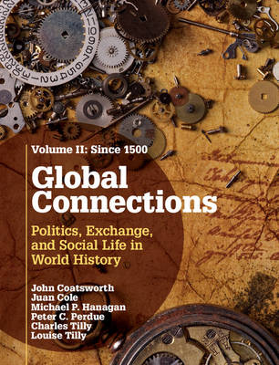 Global Connections: Volume 2, Since 1500 -