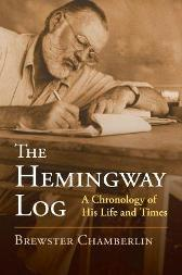 The Hemingway Log - Brewster Chamberlin