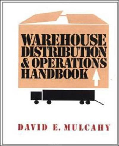 Warehouse Distribution and Operations Handbook - David Mulcahy