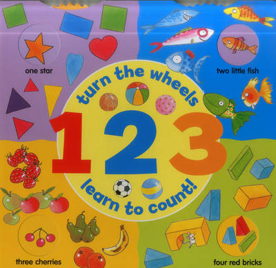 1 2 3: Turn the Wheels - Learn to Count - Jan Lewis