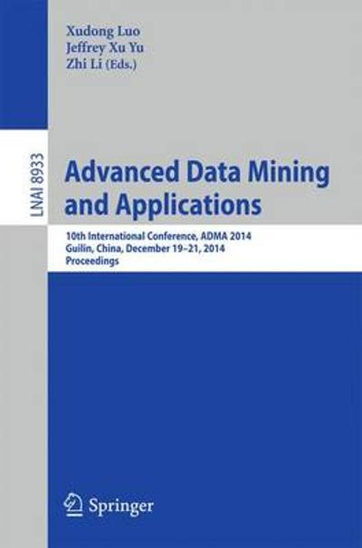 Advanced Data Mining and Applications - Xudong Luo