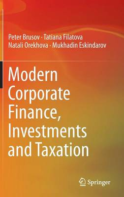 Modern Corporate Finance, Investments and Taxation - Peter Brusov