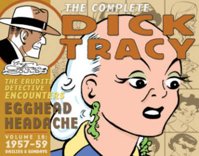 Complete Chester Gould's Dick Tracy Volume 18 - Chester Gould