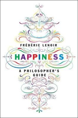 Happiness - Frederic Lenoir