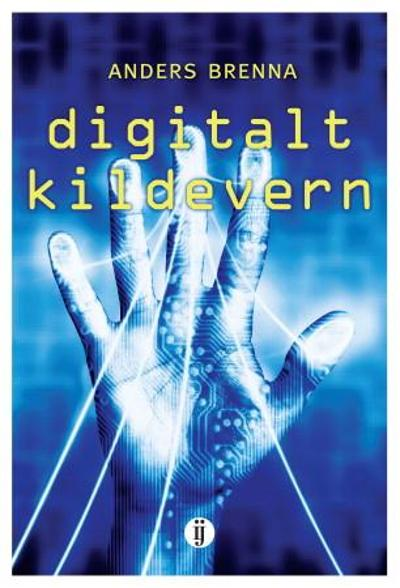 Digitalt kildevern - Anders Brenna