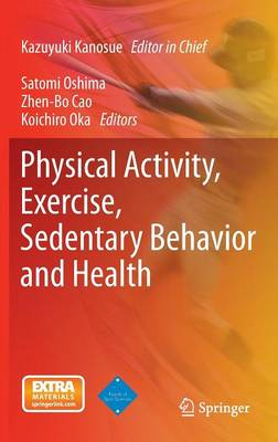 Physical Activity, Exercise, Sedentary Behavior and Health - Kazuyuki Kanosue