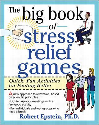 The Big Book of Stress Relief Games - Robert Epstein