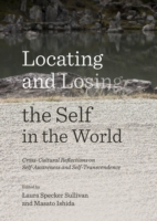 Locating and Losing the Self in the World - Masato Ishida Laura Specker Sullivan